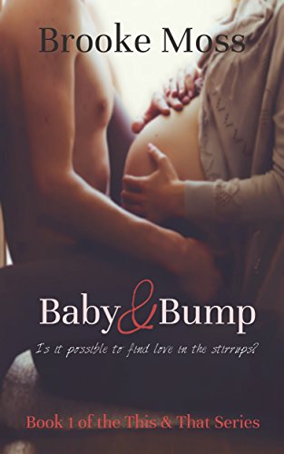 Baby & Bump (The This & That Series Book 1) ()
