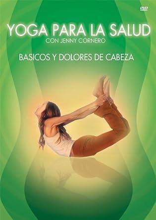Amazon.com: Yoga Para La Salud: Basicos Y Dolores De Cabezas ...