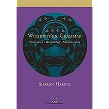 Witsuwit'en Grammar: Phonetics, Phonology, Morphology