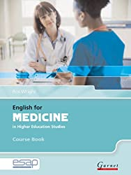 English for Medicine in Higher Education Studies: Course Book and Audio CDs (English for Specific Academic Purposes)