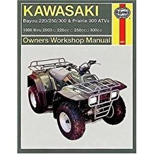 Kawasaki Bayou 220/300 And Prairie 300 Atv: Owners Workshop Manual (Haynes Manuals)