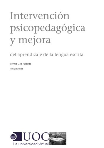 Intervención psicopedagógica y mejora del aprendizaje de la lengua escrita (Spanish Edition)