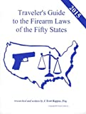 2015 Traveler's Guide to the Firearms Laws of the Fifty States