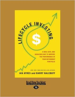 Book The Lifecycle Investor: A New, Safe, and Audacious Way to Improve the Performance of Your Retirement Portfolio