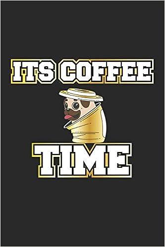 Its Coffee Time Monatsplaner Termin Kalender Geschenk