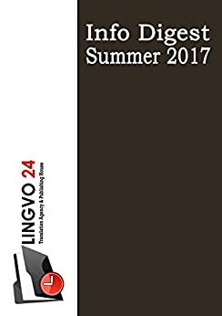 Info Digest Summer 2017 by [Lingvo 24, Lingvo 24]