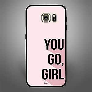 Samsung Galaxy S6 Edge You go girl