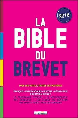 Livre La Bible du brevet, édition 2016 pdf