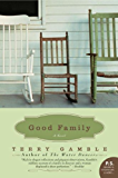 Good Family: A Novel