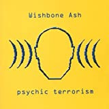 Psychic Terrorism by Wishbone Ash (2000-04-04)