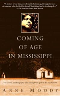 Coming of age in mississippi the classic autobiography of growing by anne moody coming of age in mississippi 142004 fandeluxe Gallery