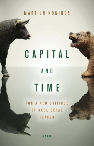[E.B.O.O.K] Capital and Time: For a New Critique of Neoliberal Reason (Currencies: New Thinking for Financial Ti<br />[K.I.N.D.L.E]