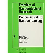 Computer Aid in Gastroenterology