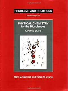 Physical chemistry for the chemical and biological sciences problems and solutions to accompany raymond chang physical chemistry for the biosciences fandeluxe Choice Image