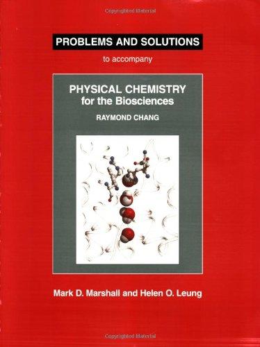 Physical Chemistry F/Biosci. Prob.+Soln