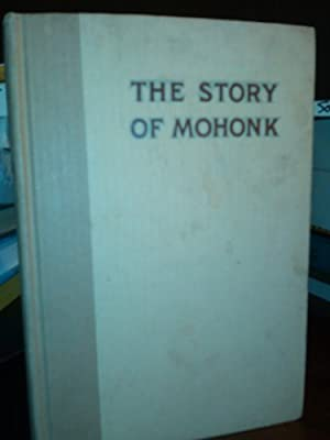 The Story of Mohonk