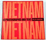 img - for Vietnam! Vietnam!: In Photographs and Text book / textbook / text book