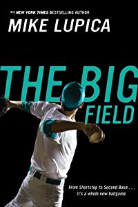 the big field by mike lupica The big field is about a baseball team, post 226 cardinals, that gets to play where they've always dreamed of playing the roger dean field this is where they have.