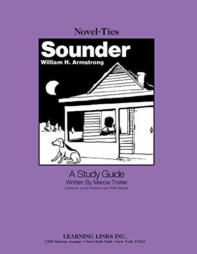 Read Online Sounder: Novel-Ties Study Guide pdf epub