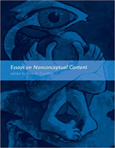 Essays on Nonconceptual Content 9780262571616 Higher Education Textbooks at amazon