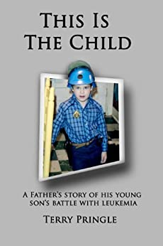 This Is the Child by [Pringle, Terry]