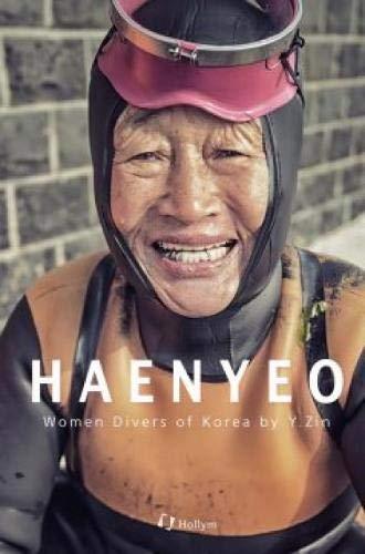 Haenyeo: Women Divers of Korea (Bilingual: English and Korean) (English and Korean Edition)
