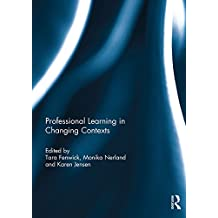 Professional Learning in Changing Contexts (English Edition)
