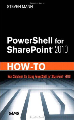 [PDF] PowerShell for SharePoint 2010 How-To Free Download | Publisher : Sams | Category : Computers & Internet | ISBN 10 : 067233559X | ISBN 13 : 9780672335594