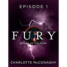 Fury: Episode 1 (Book One of The Cure)