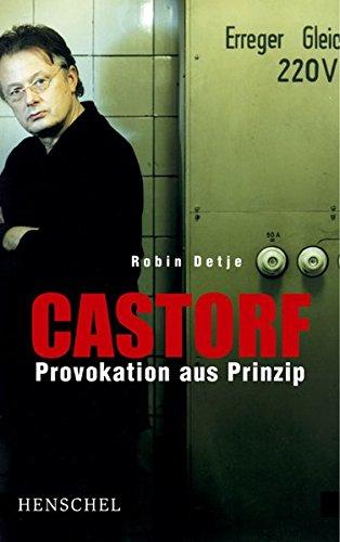 Castorf. Provokation aus Prinzip