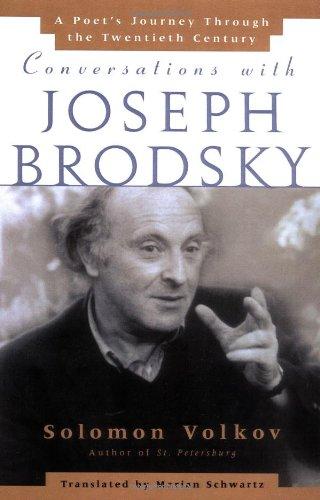 Conversations with Joseph Brodsky: A Poets Journey Through The Twentieth Century [Solomon Volkov] (Tapa Blanda)