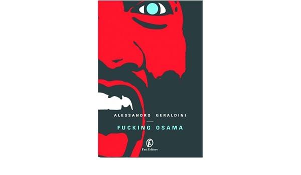 fucking osama (le vele Vol. 74) (Italian Edition)