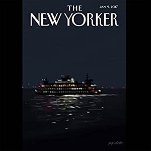 The New Yorker, January 9th 2017 (Kelefa Sanneh, Nicholas Schmidle, Joan Acocella) Periodical