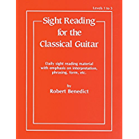"""Sight Reading for the Classical Guitar, Level I-III"""" (English Edition)"""