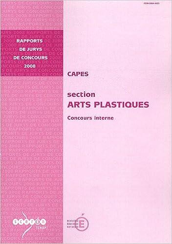 En ligne CAPES section Arts plastiques : Concours interne pdf
