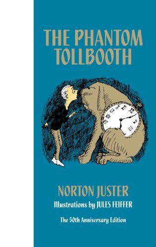 The Phantom Tollbooth 50th Anniversary Edition by [Juster, Norton]