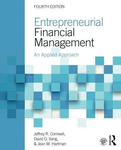 765646854 - Entrepreneurial Financial Management: An Applied Approach