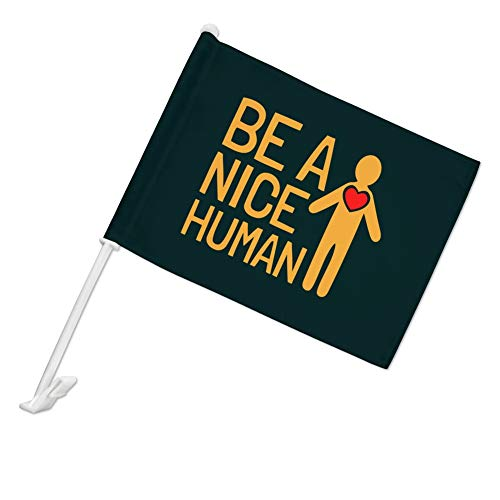 Nice Graphics - GRAPHICS & MORE Be A Nice Human with Heart Car Truck Flag with Window Clip On Pole Holder - Left Driver Side