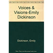 Voices & Visions-Emily Dickinson