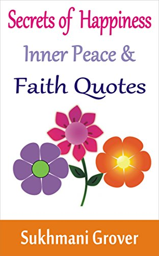Download Secrets Of Happiness Inner Peace And Faith Quotes Life Extraordinary Audio Quotes About Life