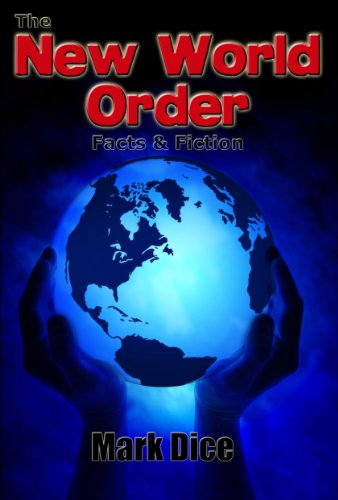The New World Order: Facts & Fiction