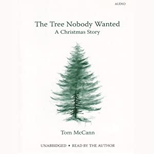 The Tree Nobody Wanted Audiobook