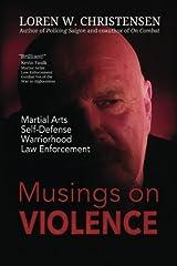 Musings On Violence Paperback