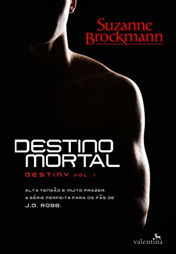 Destino mortal (Destiny Livro 1)