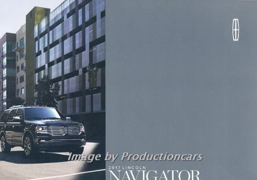 2017 Lincoln Navigator 28-page Original Car Sales Brochure Catalog