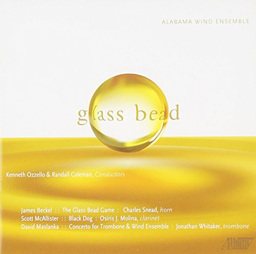 Molino Glass - Univ. of Alabama Wind Ensemble: Glass Bead