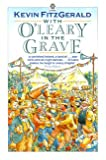 With O'Leary in the Grave, Fitzgerald, Kevin, 0192820664