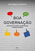 Boa Governação: Laboratório De Ideias