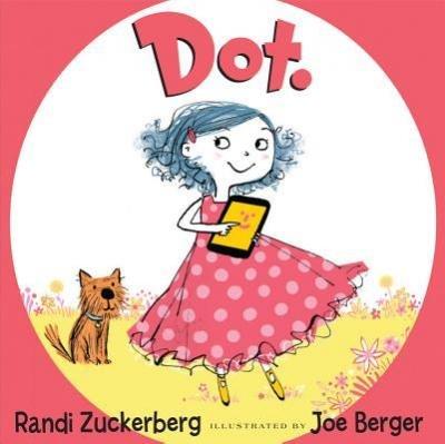 [ Dot. Zuckerberg, Randi ( Author ) ] { Hardcover } 2013