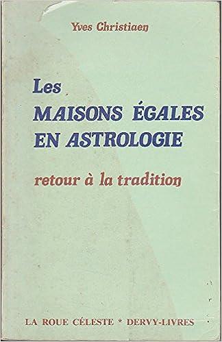 da026345404d8b Livres Android télécharger le pdf Les maisons egales en astrologie PDF PDB  CHM